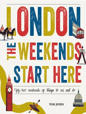 cover image of London, the Weekends Start Here