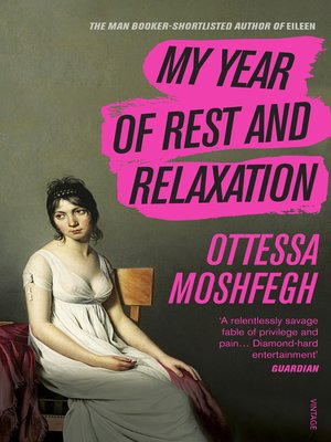 cover image of My Year of Rest and Relaxation