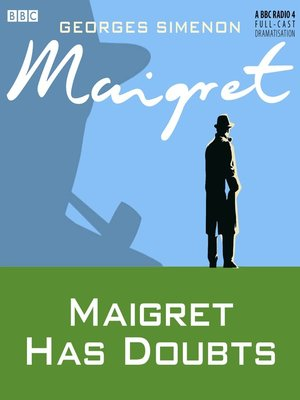 cover image of Maigret Has Doubts