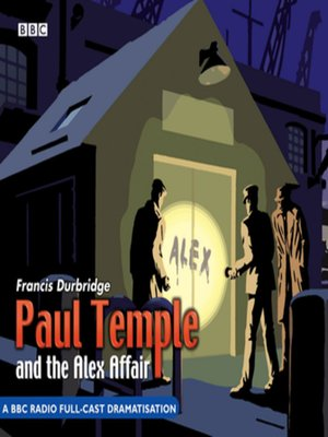 cover image of Paul Temple and the Alex Affair