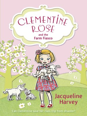cover image of Clementine Rose and the Farm Fiasco