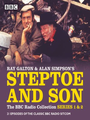 cover image of Steptoe & Son, The BBC Radio Collection, Series 1 & 2