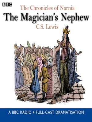 cover image of The Chronicles of Narnia--The Magician's Nephew
