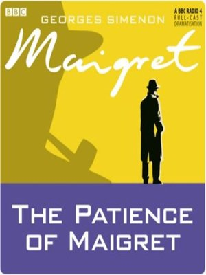 cover image of The Patience of Maigret