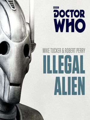 cover image of Doctor Who, Illegal Alien