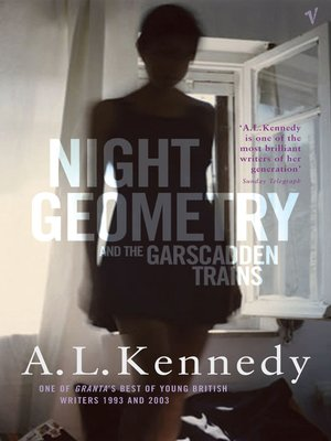 cover image of Night Geometry and the Garscadden Trains