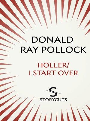 cover image of Holler/I Start Over