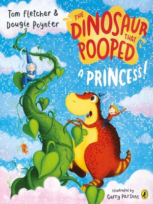 cover image of The Dinosaur that Pooped a Princess