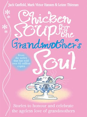 cover image of Chicken Soup for the Grandmother's Soul