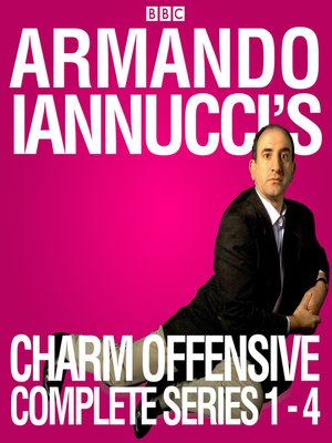 cover image of Armando Iannucci's Charm Offensive--Series 1-4