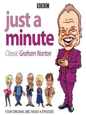 cover image of Just a Minute, Graham Norton Classics