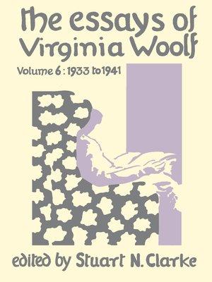 cover image of Essays Virginia Woolf, Volume 6