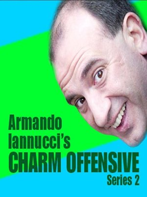 cover image of Armando Iannucci's Charm Offensive, Series 2, Part 1