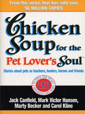 cover image of Chicken Soup For the Pet Lovers Soul