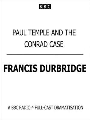 cover image of Paul Temple and the Conrad Case