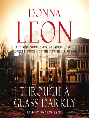 Through a glass darkly by donna leon overdrive rakuten overdrive cover image fandeluxe Images