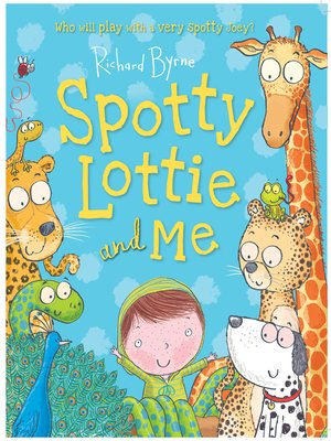 cover image of Spotty Lottie and Me