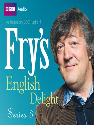 cover image of Fry's English Delight, Series 3