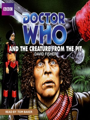 cover image of Doctor Who and The Creature from The Pit