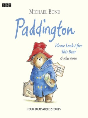 cover image of Paddington  Please Look After This Bear & Other Stories