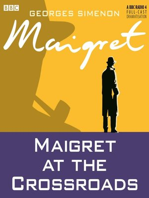 cover image of Maigret at the Crossroads