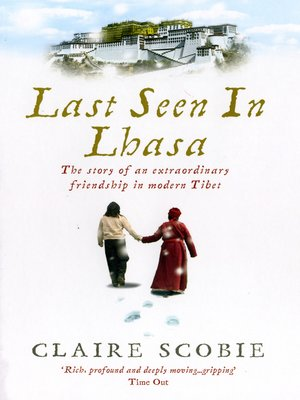 cover image of Last Seen in Lhasa