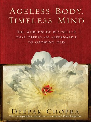 cover image of Ageless Body, Timeless Mind