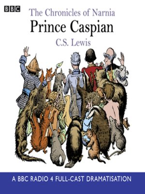 cover image of The Chronicles of Narnia--Prince Caspian