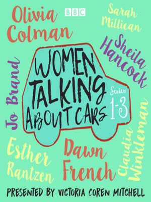 cover image of Women Talking About Cars--Series 1-3