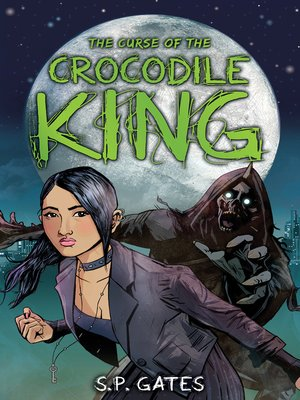 cover image of The Curse of the Crocodile King