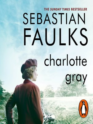 the last night charlotte gray sebastian faulks Charlotte gray synopsis and movie  based on the best–selling novel by sebastian faulks director: gillian  the strangers prey at night dvd contest ends.