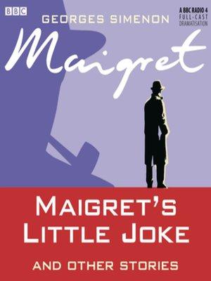 cover image of Maigret's Little Joke