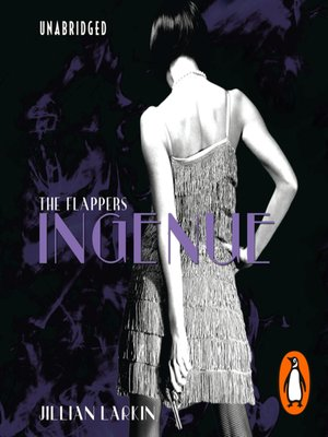 cover image of The Flappers, Ingenue