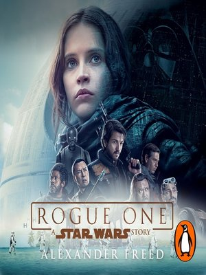 cover image of Rogue One: A Star Wars Story