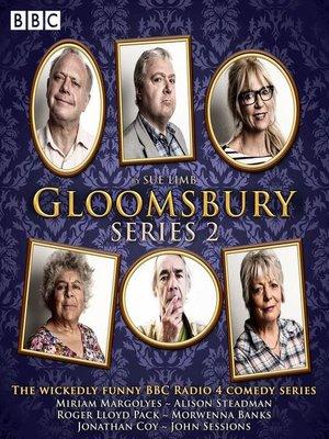 cover image of Gloomsbury, Series 2