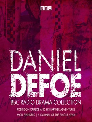 cover image of The Daniel Defoe BBC Radio Drama Collection