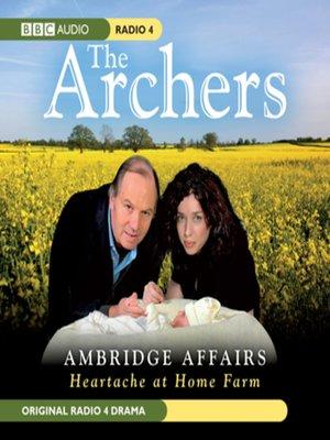 cover image of Archers Ambridge Affair