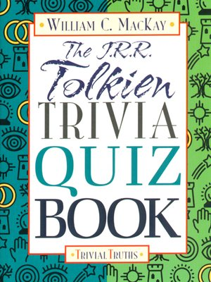 cover image of The J.R.R. Tolkien Trivia Quiz Book