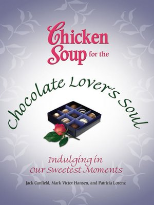 cover image of Chicken Soup for the Chocolate Lover's Soul