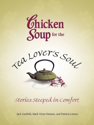 cover image of Chicken Soup for the Tea Lover's Soul