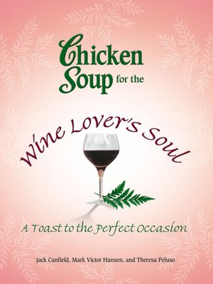cover image of Chicken Soup for the Wine Lover's Soul