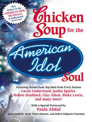cover image of Chicken Soup for the American Idol Soul