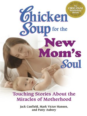 cover image of Chicken Soup for the New Mom's Soul