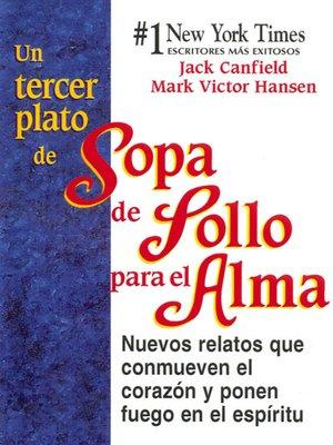 cover image of Un tercer plato de Sopa de Pollo para el Alma