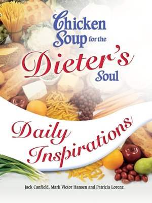 cover image of Chicken Soup for the Dieter's Soul Daily Inspirations