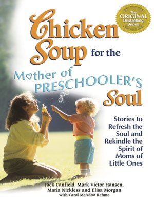 cover image of Chicken Soup for the Mothers of Preschooler's Soul