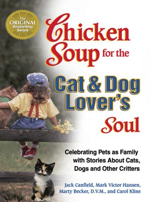 cover image of Chicken Soup for the Cat & Dog Lover's Soul