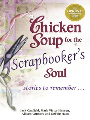 cover image of Chicken Soup for the Scrapbooker's Soul