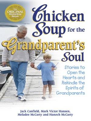 cover image of Chicken Soup for the Grandparent's Soul