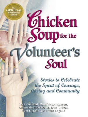 cover image of Chicken Soup for the Volunteer's Soul